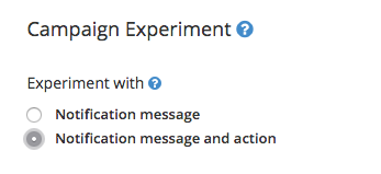 Experimentation with Notification Actions