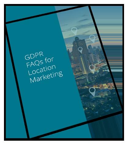 GDPR FAQs on Location Marketing
